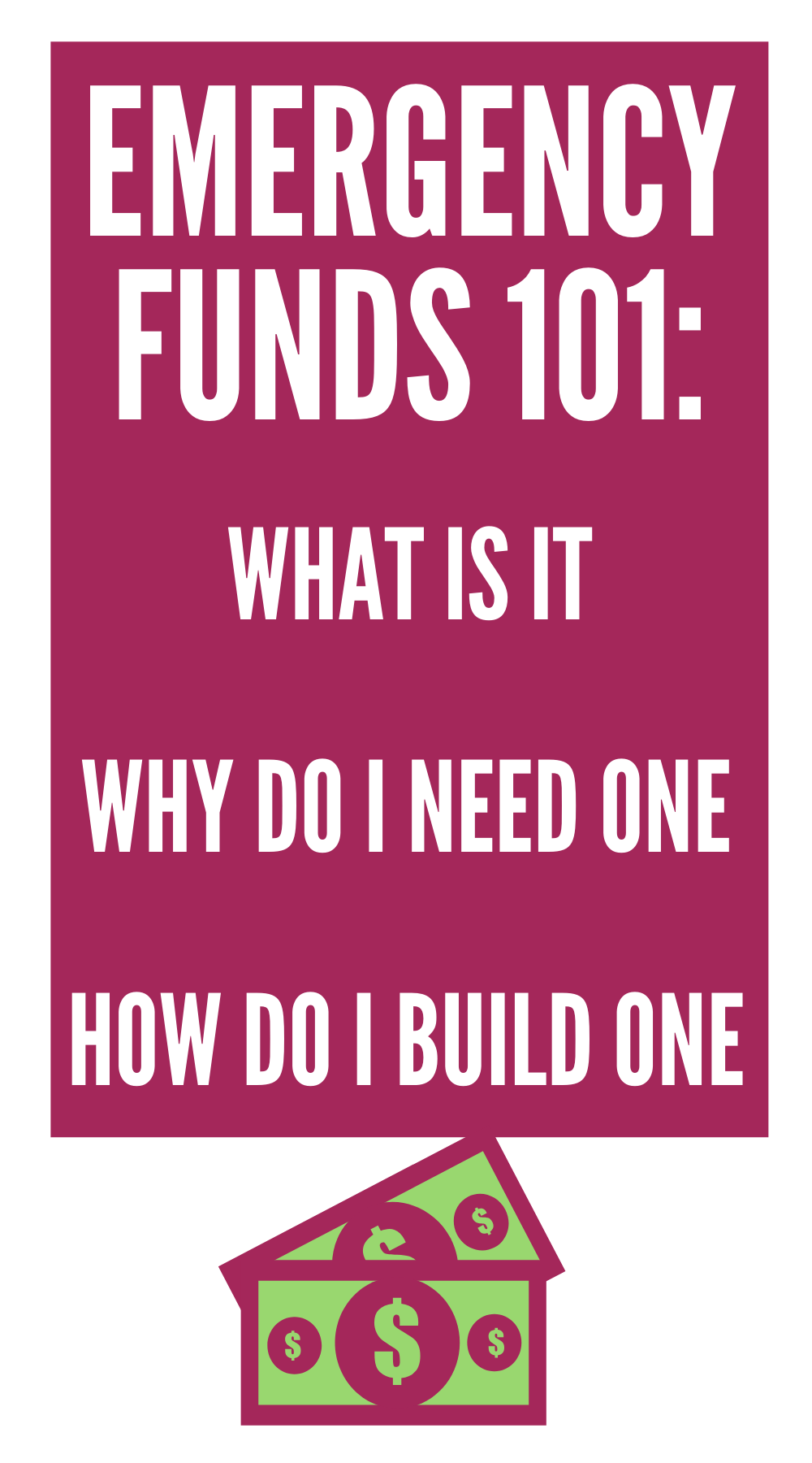 Money 101: WTF Is An Emergency Fund and Why Do I Need One?